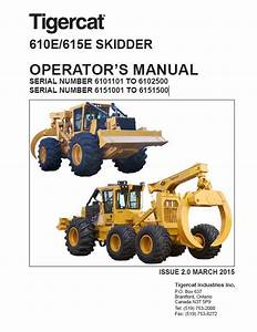 Download Tigercat Skidder 610e 615e Operator U2019s Manual Pdf