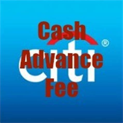 For a cash advance transaction, that means you'll pay: It's Time We Reevaluate Citi and their Cash Advance Policy - Doctor Of Credit