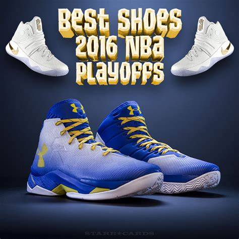 The madness was constant and still, sitting there, like a place on a. Steph Curry, Kyrie Irving kicks among best of 2016 NBA Playoffs