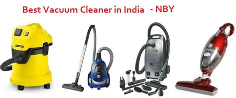 vaccum cleaner india best vacuum cleaners in india for home 2018