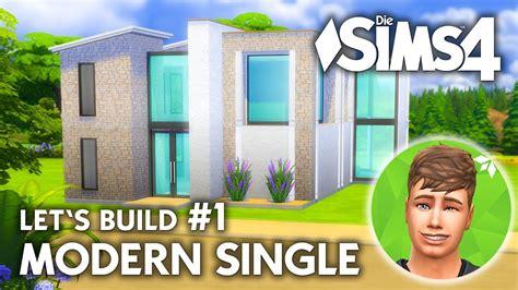 Sims 4 Moderne Häuser Bauen Anleitung by Die Sims 4 Haus Bauen Modern Single 1 Let S Build