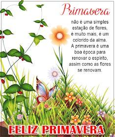 FELIZ PRIMAVERA Feliz primavera Mensagens de