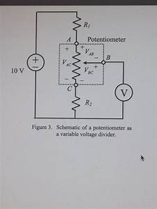 Solved  1  For The Potentiometer Circuit In Experiment  1