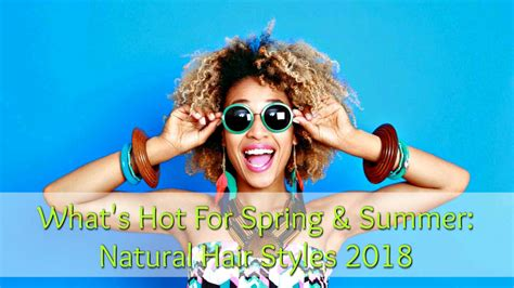 What S Hot On Pinterest 6 Boho Home Decor: What's Hot For Spring & Summer: Natural Hair Styles 2018