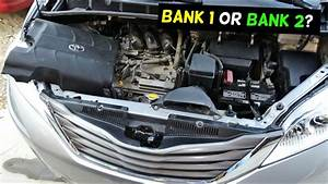 Which Side Is Bank 1 And Bank 2 Toyota Sienna 3 5 V6
