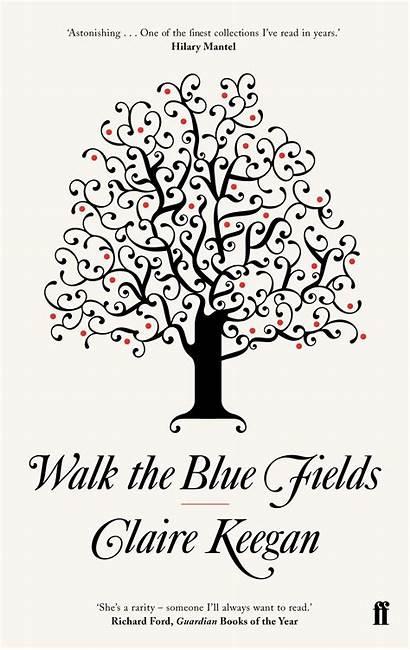 Fields Walk Keegan Claire Stories Complete Foyles