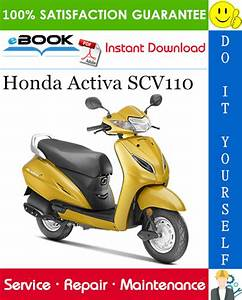 Honda Activa Scv110 Scooter Service Repair Manual