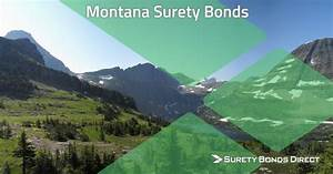 Montana Surety Bond Guide  U0026 Free Quotes