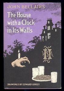 Goreyana the house with a clock in its walls movie for The house with the clock in its walls movie