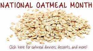User blog:Asnow89/National Oatmeal Month