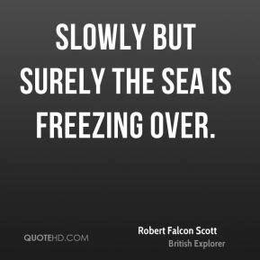 Robert Falcon Scott Quotes. QuotesGram