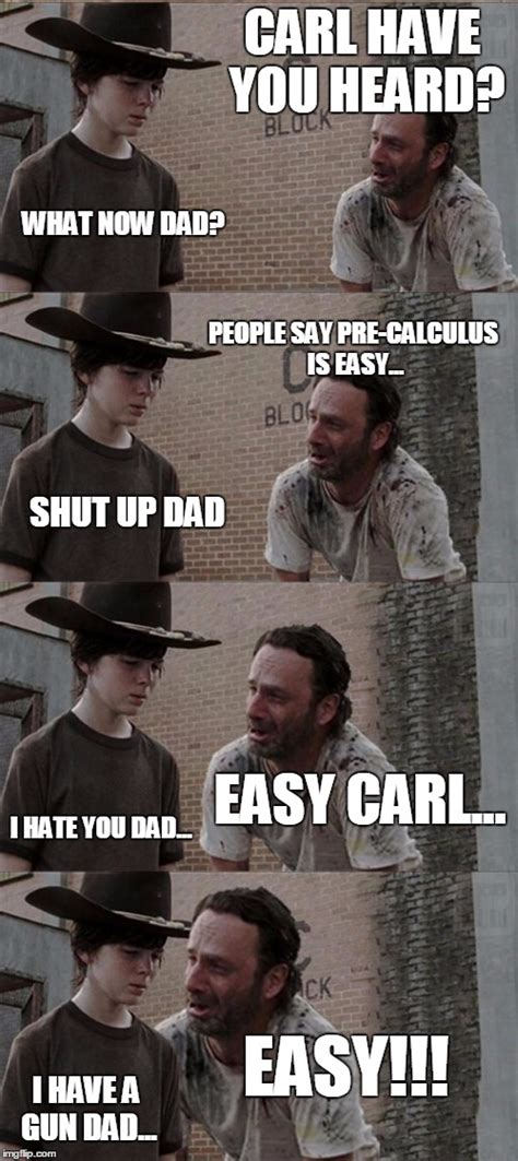 Shut Up Carl Meme - rick and carl long meme imgflip