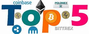 Top 5 Best Cryptocurrency exchanges 2018 ⋆ ZyCrypto