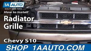 How To Install Replace Radiator Grille Chevy S10 Pickup 98-04 1aauto Com