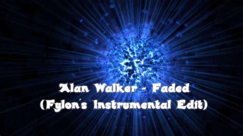 Faded (fylon´s Instrumental Edit)