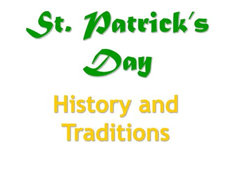 st s day traditions st patrick s day history and traditions презентация онлайн