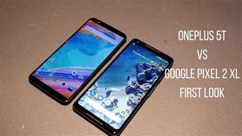 oneplus 5t vs pixel 2 xl