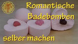 Badebombe Selber Machen : romantische badebomben selber machen youtube ~ Lizthompson.info Haus und Dekorationen