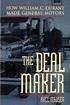 The Deal Maker: How William C. Durant Made General Motors ...