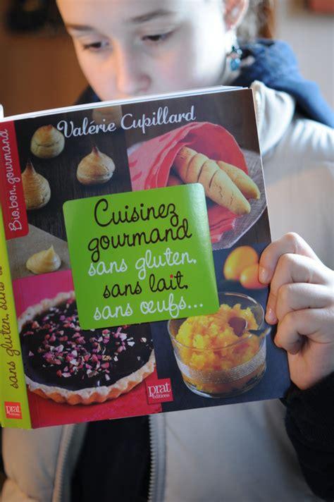 a gagner quot cuisinez gourmand sans gluten sans lait sans oeufs quot le nouveau livre de val 233 rie