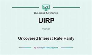 What does UIRP mean? - Definition of UIRP - UIRP stands ...