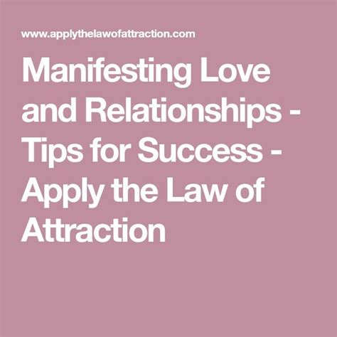 manifesting love  relationships tips  success  improvement law  attraction
