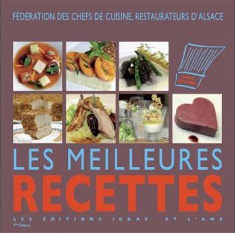 livre cuisine gastronomique les meilleures recettes d alsace