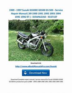 1989 1997 Suzuki Gs500e Gs500 Gs 500 Service Repair Manual