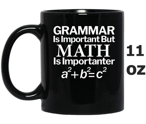 Is Grammar Important by Grammar Is Important But Math Is Importanter Oz Mug