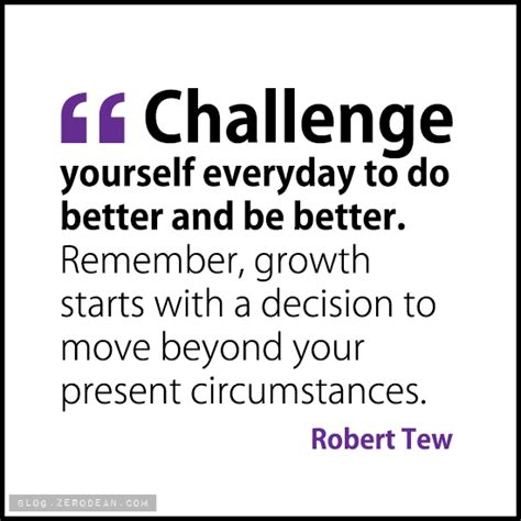 Challenge Yourself Quotes Quotesgram