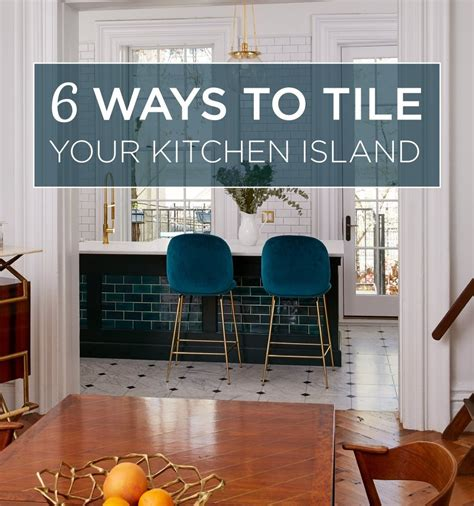 inspiring ways  tile  kitchen island mercury mosaics