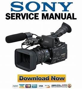 Sony Hvr-z7 Full Service Manual  U0026 Repair Guide
