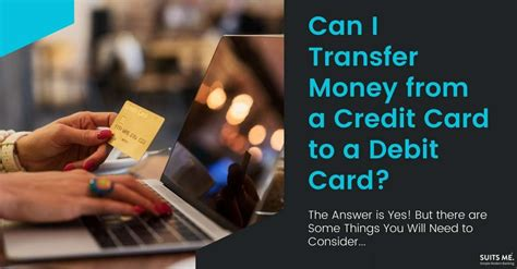 We did not find results for: Can I Transfer Money from a Credit Card to a Debit Card?