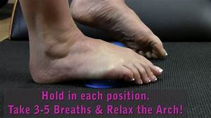 Foot Savers  Exercise To Relieve Foot Muscle Stress