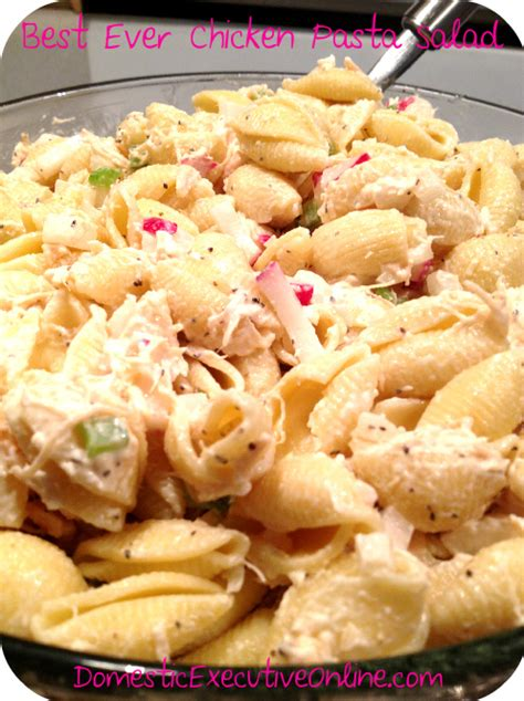 cold chicken pasta salad the best ever chicken pasta salad recipe domestic executive online