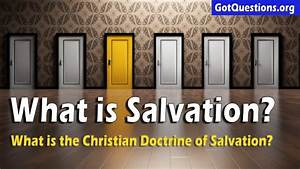 What Is Salvation