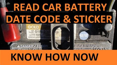 How Old is Car Battery? Read Car Battery Date Code - YouTube