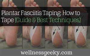 Plantar Fasciitis Taping  How To Tape  Guide  U0026 Best