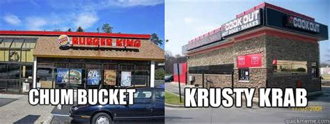 Can you name the chum bucket menu items test your knowledge on this television quiz and compare your score to others. Chum Bucket Krusty Krab - Cookout is better - quickmeme