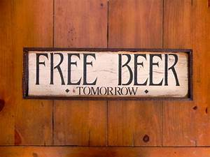 FREE BEER Tomorrow Handmade Wood Sign Bar Sign by