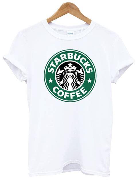 Kaos Tshirt Starbucks Coffee starbucks coffee white t shirt top shirt