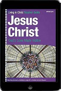 Living In Christ Series  Jesus Christ  1st Ed  Ebook  1