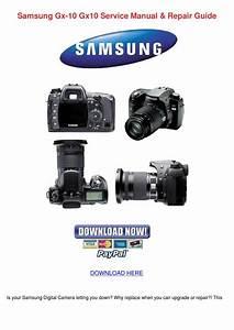 Samsung Gx 10 Gx10 Service Manual Repair Guid By Letha