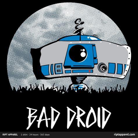 geek gear star wars bad droid shirt