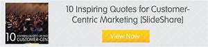 Customer Focus ... Customer Centricity Quotes