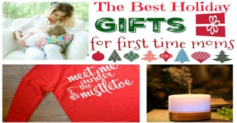 The Best Holiday Gifts For First Time Moms