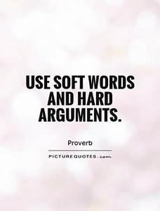 Soft Words Quot... Condor Arguments Quotes