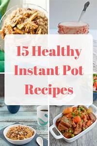 15 Healthy Instant Pot Recipes Mom Saves Money