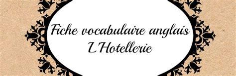 chambre habitant vocabulaire anglais hôtellerie et restauration anglais