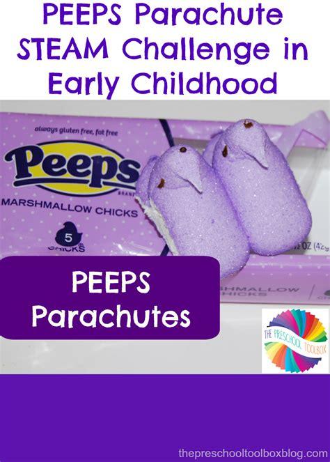 peeps parachute stem challenge  early childhood